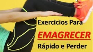 Quais os melhores exercicios para emagrecer rapido e perder peso em casa