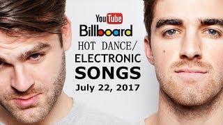 Top 10 EDM Songs - July 22, 2017 (Billboard Charts)