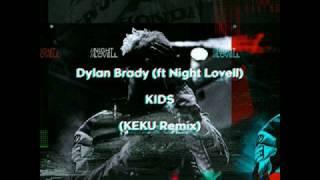 Dylan Brady Ft. Night Lovell - KIDS (KEKU Remix)