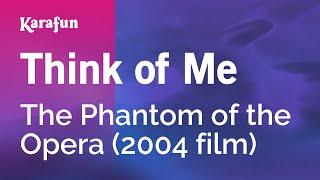 Karaoke Think of Me - The Phantom Of The Opera *