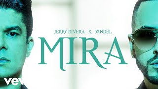Jerry Rivera, Yandel - Mira (Versión Salsa - Audio)