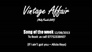 Vintage Affair DUO If I ain't got you