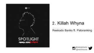 Reekado Banks ft. Patoranking  - Killah Whyna