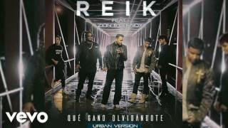 Reik ft. Zion y Lennox - QUE GANO OLVIDANDOTE (Oficial 2016)