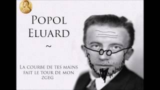 Popol Eluard ~ La courbe de tes mains #Prixnobeldelapoésie