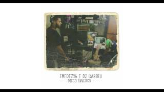 "EMEDEZE6 & DJ GABIRU ""No Canto do Mundo"""