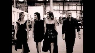 The Corrs - I Do what I Like (New Song 2015)