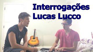 Interrogações - Lucas Lucco ( cover Matheus Hugolini )