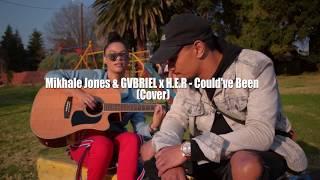H.E.R feat Bryson Tiller- Could've been (MikhaleJones x GVBRIEL cover)