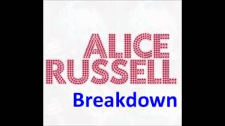 Alice Russell - Breakdown [HD]