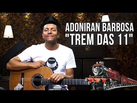 Adoniran Barbosa - Trem das Onze