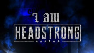 Headstrong & AJ Styles Mashup - 'They Don't Want Strong'
