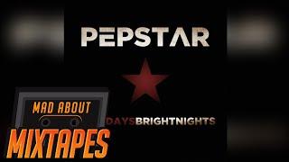 Pepstar - Rewind [Dark Days Bright Nights]