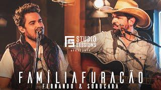 Fernando & Sorocaba – Família Furacão | FS Studio Sessions