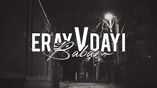 Eray V Dayı - Babam (Lyric Video)
