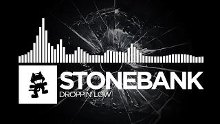 Stonebank - Droppin' Low [Monstercat Release]