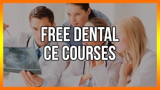 Free Dental CE Courses