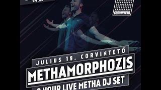 BE Massive pres: Methamorphozis - Metha 8 hour live dj set  / Corvintető trailer