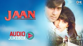 जान ऑडियो गीत ज्यूकबॉक्स | अजय देवगन, ट्विंकल खन्ना, आनंद मिलिंद | हिंदी गीत मारो