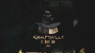 Cheap Thrills - Sia ft.  Nicky Jam Remix (Lyrics - Letra)