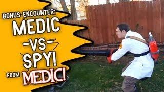 Medic Vs. Spy (Bonus Encounter)