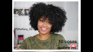 10 COSAS SOBRE MI | Sthefany. 🤗