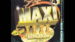 MAXI KINGDOM 舞曲大帝國 4- MY  HEART  WILL  GO  ON