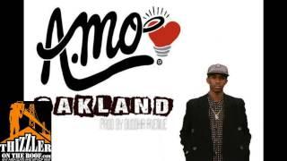 A.Mo - Oakland (Prod. Buddha Avenue) [Thizzler.com]