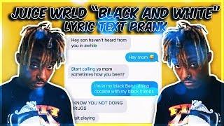 "JUICE WRLD ""BLACK AND WHITE"" LYRIC TEXT PRANK ON MOM GONE WRONG!!!"