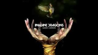 Imagine Dragons - Second Chances (Smoke + Mirrors)
