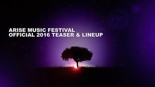 ARISE Music Festival Official 2016 Teaser & Lineup - Short Version