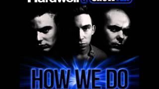 Hardwell & Showtek   How We Do