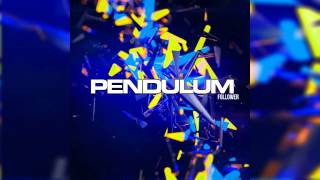 Pendulum - Follower (2014 Version)