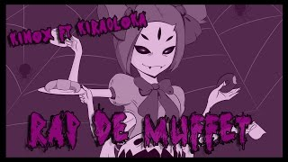 RAP DE MUFFET (Undertale)   Kinox ft Kira0loka