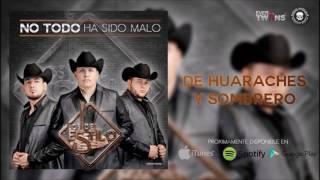 De Huaraches Y Sombrero - Los Del Estilo (2016)