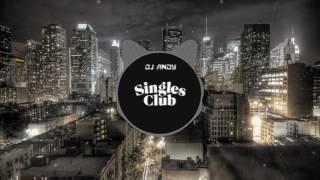 Singles Club(DjAnDy) TuFak....