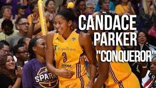 Candace Parker - Conquerer