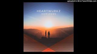 Heartwurkz - Rise In Love