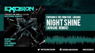 """Excision & The Frim - """"Night Shine ft. Luciana (Apashe Remix)"""""""