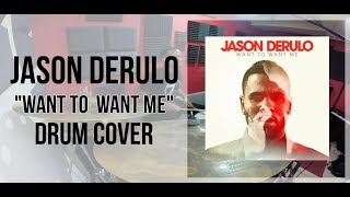 Jason Derulo - Want to Want Me(Drum Cover) - Isaac Monts
