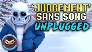 "UNDERTALE SANS SONG ""Judgement"" (UNPLUGGED ACOUSTIC COVER)"
