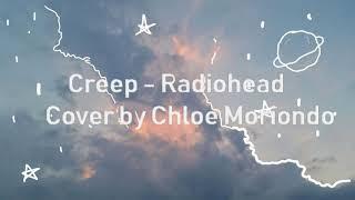 Creep -  Radiohead (cover by Chloe Moriondo)