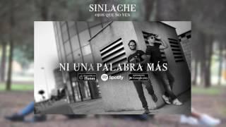 Sinlache - Ni Una Palabra Más (Audio Oficial)