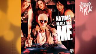 Natema - Really Bad MF