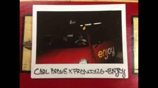 CARL BRAVE X FRANCO126 - ENJOY (PROD. CARL BRAVE)