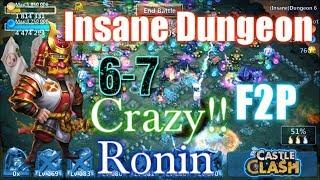 Castle Clash Ronin Insane Dungeon 6-7 Gameplay_ F2P Account