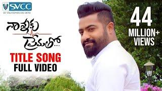 Nannaku Prematho Title Song Full Video | Jr NTR | Rakul Preet | Jagapathi Babu | DSP | SVCC