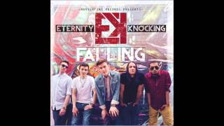 Did You Fall In Love - Eternity Knocking