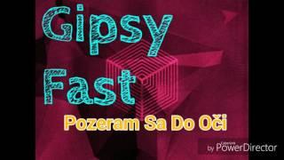 Gipsy Fast 2 - Pozeram Sa Do Oči (2016)
