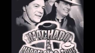 Machado & Marcelo do Tchê - Pé no Saco